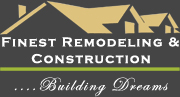 Finest Remodeling & Construction